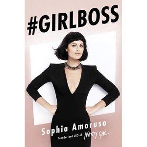 #GIRLBOSS by Sofia Amoruso founder of Nasty Gal